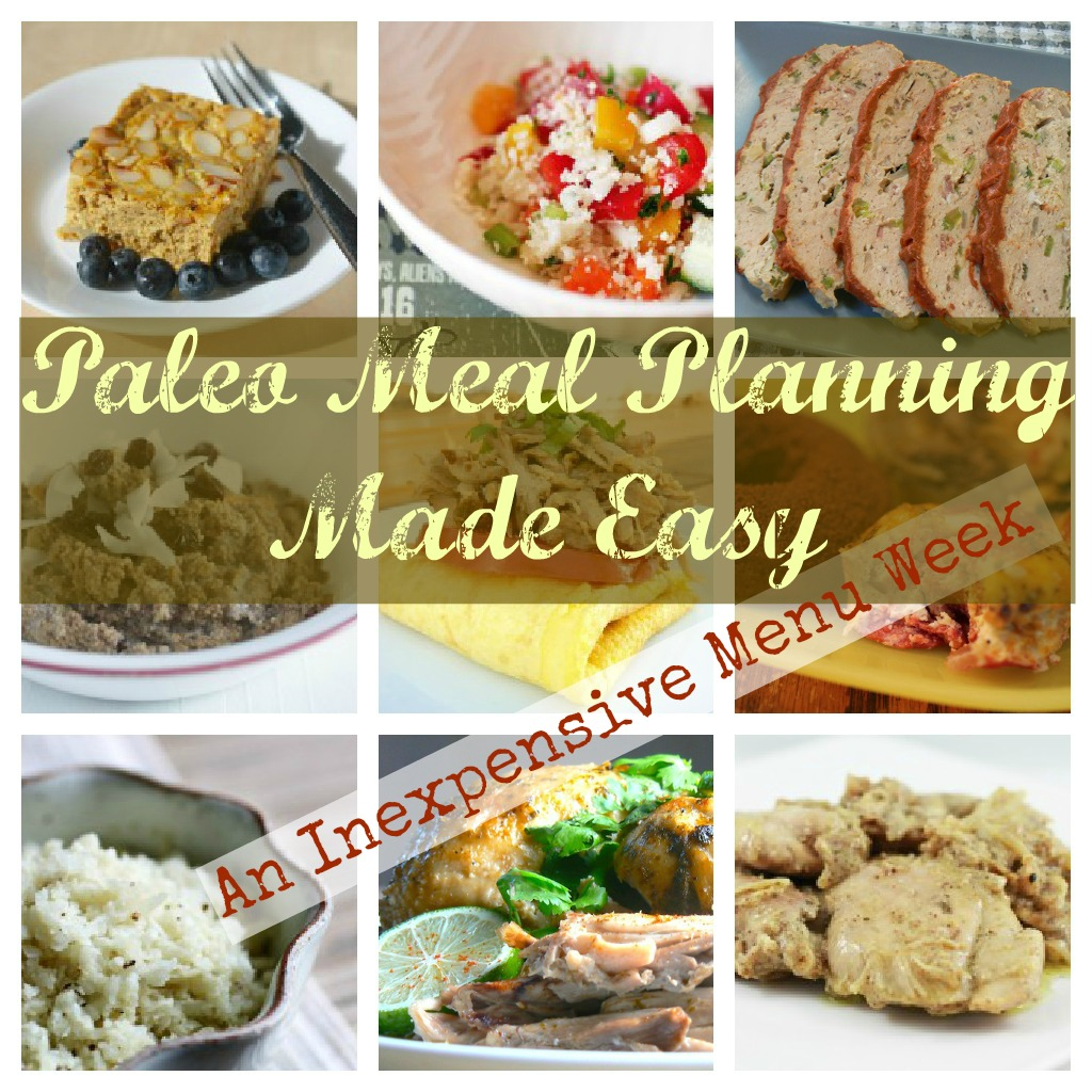Paleo Meal Planning, Free Paleo Meal Planner, Inexpensive Paleo, Paleo on a Budget, Cheap Paleo, Fast Paleo, Paleo Crock Pot,