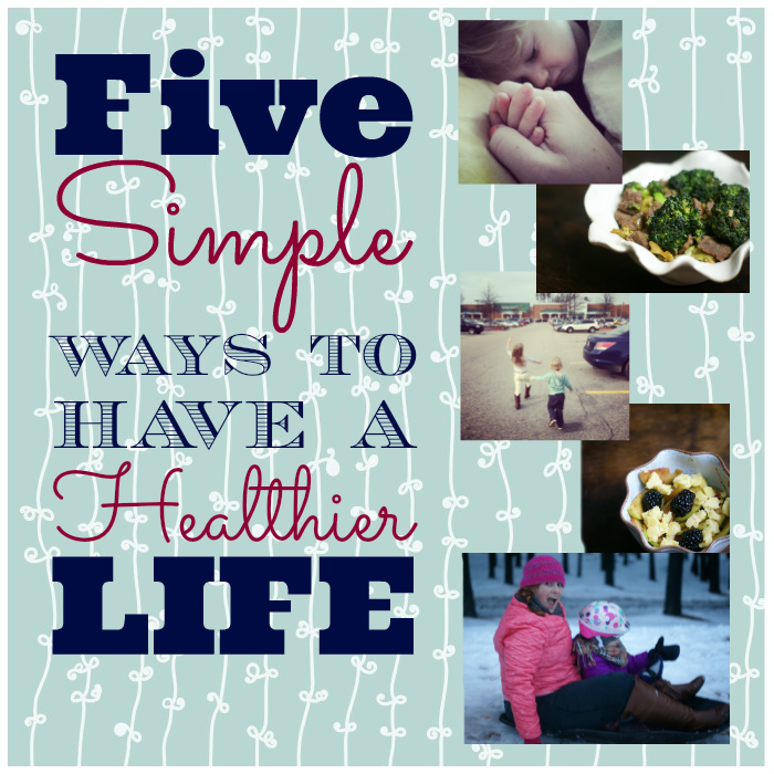 Five Simle Ways to have a healthier life #LoveHealthyMe #WWSponsored