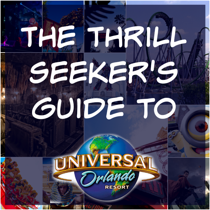 The thrill seeker's guide to Universal Orlando.