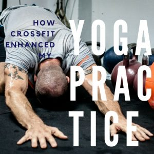 How can Crossfit help in yoga?