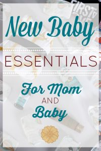 New Baby Essentials for Mom & Baby + Colic Relief