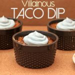 Villainous Taco Dip [Recipe]