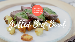 Satu'li Canteen *COPYCAT* Grilled Steak Bowl